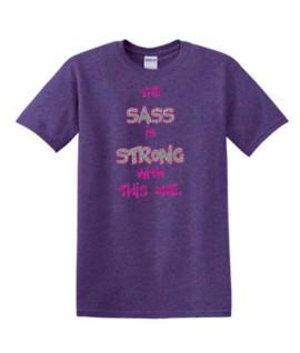 Gildan Sass is Strong Pink Silver Glitter Purple Tee