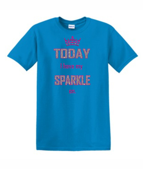 Gildan Today I have my sparkle on Pink_Silver Glitter Light Blue Tee