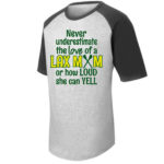 LAX T201 Short Sleeve Raglan Never Underestimate