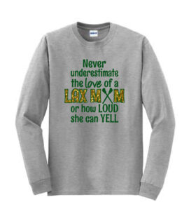 LM Grey Long Sleeve Tee Never Underestimate LAX_Glitter